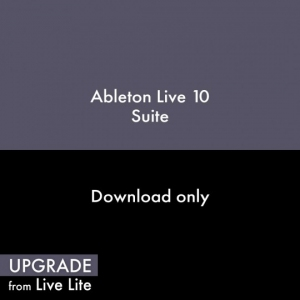 Ableton Live 10 Suite, UPG from Live Lite (Full Download)